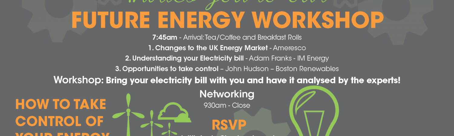 Future Energy Workshop Boston Renewables Offices Norwood House Beverley HU17 9ET When: 16th February 2017…